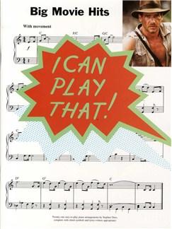 I Can Play That! Big Movie Hits Books | Piano, Lyrics & Chords