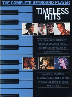 The Complete Keyboard Player: Timeless Hits Books | Melody line & lyrics, with chord symbols