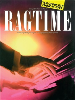 The Complete Piano Player: Ragtime Livre | Piano et Guitare (Symboles d'Accords)