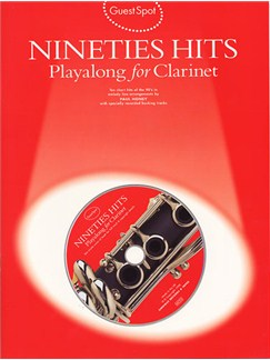 Guest Spot: Nineties Hits Playalong For Clarinet Books and CDs | Clarinet