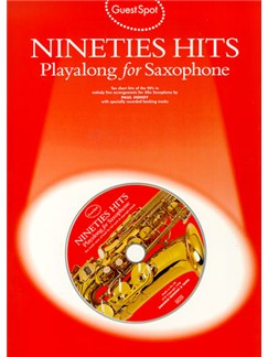 Guest Spot: Nineties Hits Playalong For Saxophone Books and CDs | Alto Saxophone