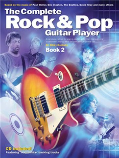 The Complete Rock And Pop Guitar Player: Book 2 (Revised Edition) CD y Libro | Guitarra