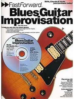 Fast Forward: Blues Guitar Improvisation Books and CDs | Guitar