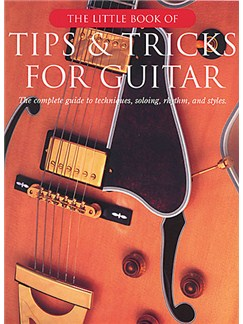 The Little Book Of Tips And Tricks For Guitar Books | Guitar