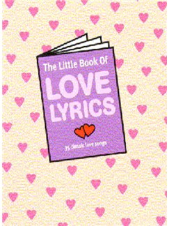 The Little Book Of Love Lyrics Books | Lyrics only