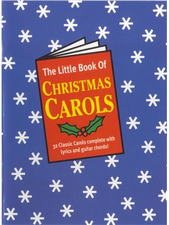 The Little Book Of Christmas Carols Books | Lyrics & Chords (with Chord Symbols)
