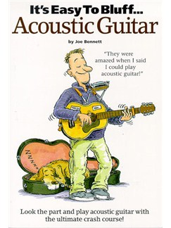 It's Easy To Bluff... Acoustic Guitar Books | Guitar Tab