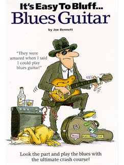 It's Easy To Bluff... Blues Guitar Books | Guitar Tab