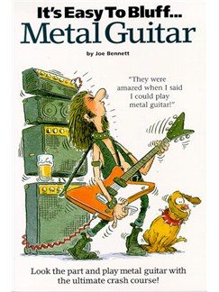 It's Easy To Bluff... Metal Guitar Books | Guitar Tab