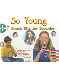 So Young + 7 Smash Hits For Recorder Books | Recorder