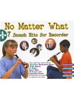 No Matter What +7 Smash Hits For Recorder Books | Recorder