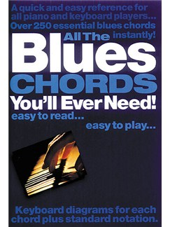 All The Blues Chords You'll Ever Need Books | Piano