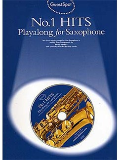 Guest Spot: No.1 Hits Playalong For Alto Saxophone Books and CDs | Alto Saxophone
