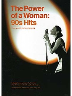 The Power Of A Woman: 90s Hits Books | Piano and Voice, with Guitar chord symbols