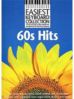 Easiest Keyboard Collection: 60s Hits Books | Melody Line, Lyrics & Chords (with Chord Symbols)