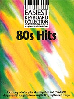 Easiest Keyboard Collection: 80s Hits Books | Melody line & lyrics, with chord symbols
