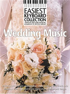 Easiest Keyboard Collection: Wedding Music Books | Melody line & lyrics, with chord symbols