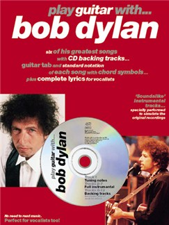 Play Guitar With... Bob Dylan Books and CDs | Guitar Tab, with chord symbols