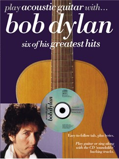 Play Acoustic Guitar With... Bob Dylan Books and CDs | Guitar Tab, with chord symbols