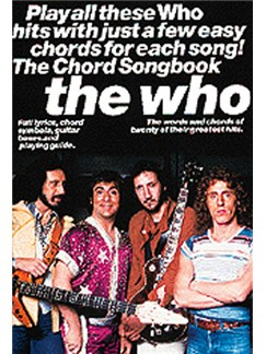 The Who Chord Songbook Books | Melody line & lyrics, with chord symbols