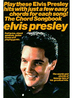 Elvis Presley: The Chord Songbook Books | Lyrics & Chords, with chord symbols