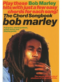 Bob Marley: The Chord Songbook Books | Lyrics & Chords, with guitar chord boxes
