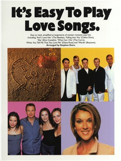 It's Easy To Play Love Songs Books | Piano and Voice, with Guitar chord symbols