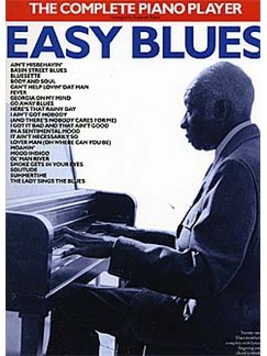 The Complete Piano Player: Easy Blues Books | Piano and Voice, with Guitar chord symbols