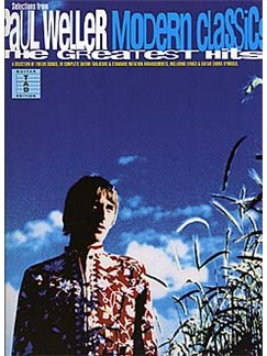 Paul Weller: Modern Classics The Greatest Hits Books | Guitar Tab, with chord symbols