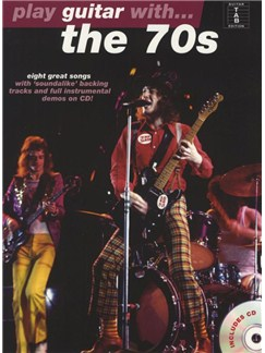 Play Guitar With... The 70s Books and CDs | Guitar Tab, with chord symbols