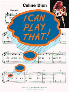 I Can Play That! Celine Dion Books | Piano, Lyrics & Chords