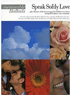 Speak Softly Love: Memorable Ballads Books | Piano and Voice, with Guitar chord boxes