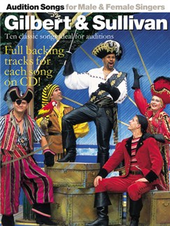 Audition Songs For Male And Female Singers: Gilbert & Sullivan Books and CDs | Piano, Voice