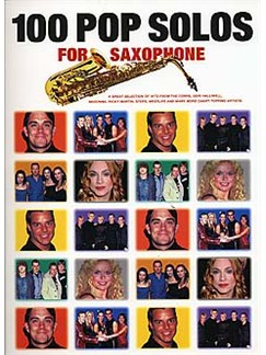 100 Pop Solos For Saxophone Books | Soprano Saxophone, Alto Saxophone, Tenor Saxophone, Baritone Saxophone