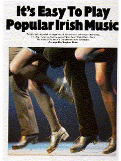 It's Easy To Play: Popular Irish Music Books | Piano and Voice, with Guitar chord boxes