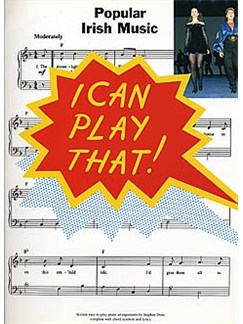 I Can Play That! Popular Irish Music Books | Piano, Lyrics & Chords