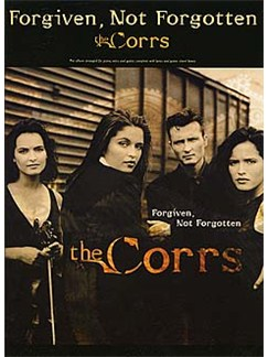 The Corrs: Forgiven, Not Forgotten Books | Piano, Voice and Guitar with chord boxes