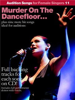 Audition Songs For Female Singers 11: Murder On The Dancefloor... Books and CDs | Piano and Vocal, with Guitar chords