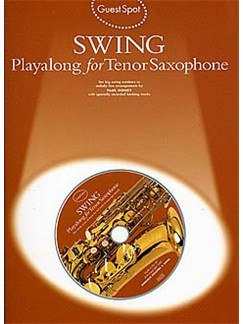 Guest Spot: Swing Playalong For Tenor Saxophone Books and CDs | Tenor Saxophone