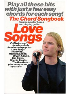 Love Songs: The Chord Songbook Books | Lyrics & Chords, with chord symbols, with guitar chord boxes