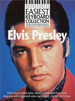 Easiest Keyboard Collection: Elvis Presley Books | Keyboard, Melody line, Lyrics & Chord