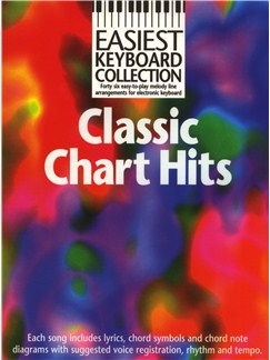 Easiest Keyboard Collection: Classic Chart Hits Books | Keyboard, with chord symbols
