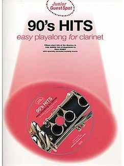 Junior Guest Spot: 90's Hits - Easy Playalong (Clarinet) Books and CDs | Clarinet