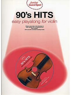 Junior Guest Spot: 90's Hits - Easy Playalong (Violin) CD et Livre | Violon