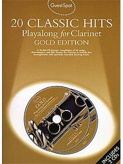 Guest Spot: 20 Classic Hits Playalong For Clarinet Gold Edition Books and CDs | Clarinet