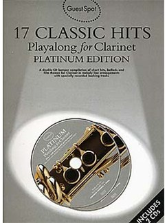 Guest Spot: 17 Classic Hits Playalong for Clarinet - Platinum Edition Books and CDs | Clarinet