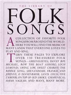 The Library Of Folk Songs Books | Piano and Voice, with Guitar chord symbols