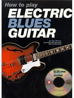 How To Play Electric Blues Guitar Books and CDs | Guitar Tab