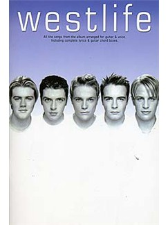 Westlife: Westlife Books | Lyrics & Chords, with guitar chord boxes