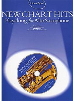 Guest Spot: New Chart Hits Playalong For Alto Saxophone Books and CDs | Alto Saxophone